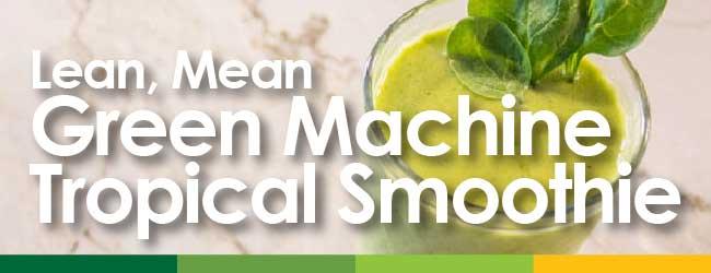 lean machine tropical smoothie