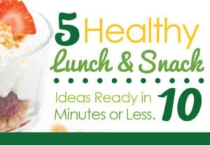 Natures-Emporium-5-Healthy-Lunch-Snack-Ideas-10-Minutes-or-Less